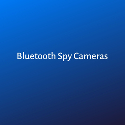 Bluetooth Spy Cameras